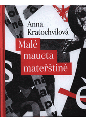 Malé maucta mateřštině  (odkaz v elektronickém katalogu)