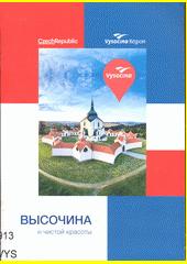 Vysočina : region čistoj krasoty (odkaz v elektronickém katalogu)