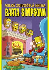 Velká zdivočelá kniha Barta Simpsona  (odkaz v elektronickém katalogu)