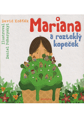 Mariana a rozteklý kopeček  (odkaz v elektronickém katalogu)