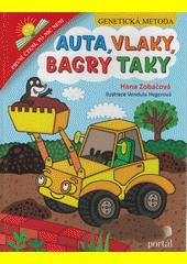 Auta, vlaky, bagry taky  (odkaz v elektronickém katalogu)