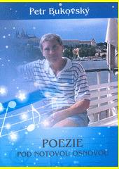 Poezie pod notovou osnovou  (odkaz v elektronickém katalogu)