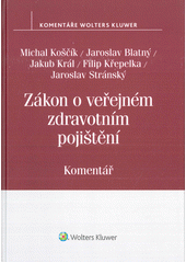 Zákon o veřejném zdravotním pojištění : komentář  (odkaz v elektronickém katalogu)
