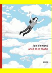 Anna chce skočit  (odkaz v elektronickém katalogu)