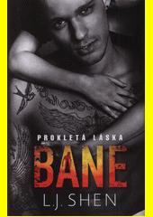 Bane : prokletá láska  (odkaz v elektronickém katalogu)