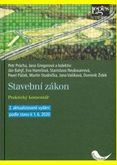 Stavební zákon : praktický komentář  (odkaz v elektronickém katalogu)