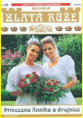Princezna Annika a dvojnice  (odkaz v elektronickém katalogu)