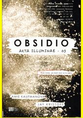 Akta illuminae. 03, Obsidio  (odkaz v elektronickém katalogu)