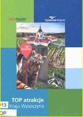 TOP atrakcje Kraju Wysoczyna (odkaz v elektronickém katalogu)