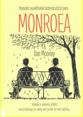 Poslední neuvěřitelné dobrodružství pana Monroea  (odkaz v elektronickém katalogu)