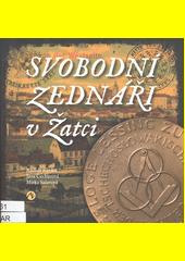 Svobodní zednáři v Žatci  (odkaz v elektronickém katalogu)