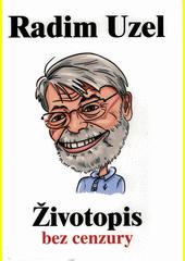 Životopis bez cenzury  (odkaz v elektronickém katalogu)