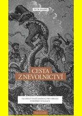 Cesta z nevolnictví : jak získat další generaci pro obranu evropské civilizace  (odkaz v elektronickém katalogu)