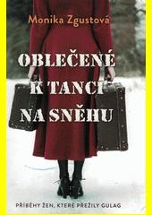 Oblečené k tanci na sněhu  (odkaz v elektronickém katalogu)