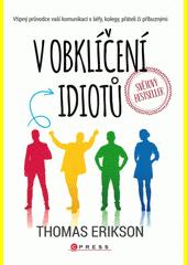V obklíčení idiotů  (odkaz v elektronickém katalogu)