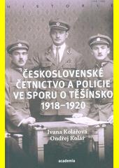 Československé četnictvo a policie ve sporu o Těšínsko 1918-1920  (odkaz v elektronickém katalogu)