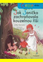Jak Janička zachraňovala kouzelnou říši  (odkaz v elektronickém katalogu)