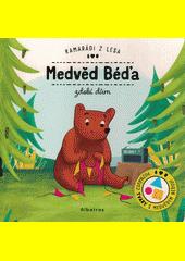 Medvěd Béďa zdobí dům  (odkaz v elektronickém katalogu)