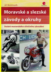 Moravské a slezské závody a okruhy : století moravského silničního závodění  (odkaz v elektronickém katalogu)