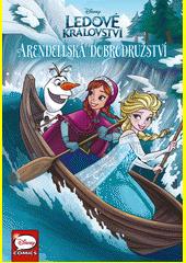 Ledové království : Arendellská dobrodružství  (odkaz v elektronickém katalogu)