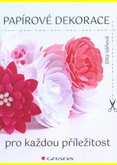 Papírové dekorace pro každou příležitost  (odkaz v elektronickém katalogu)