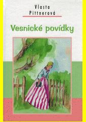 Vesnické povídky  (odkaz v elektronickém katalogu)