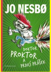 Doktor Proktor a prdicí prášek  (odkaz v elektronickém katalogu)