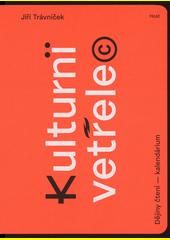 Kulturní vetřelec : dějiny čtení - kalendárium  (odkaz v elektronickém katalogu)