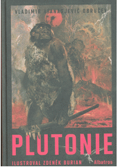 Plutonie  (odkaz v elektronickém katalogu)