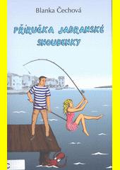 Příručka jadranské snoubenky  (odkaz v elektronickém katalogu)