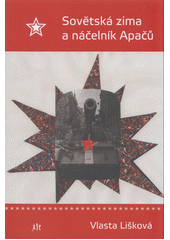 Sovětská zima a náčelník Apačů  (odkaz v elektronickém katalogu)