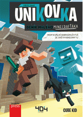 Únikovka : deník malého Minecrafťáka : vyřešte záhady : unikněte z knihy  (odkaz v elektronickém katalogu)