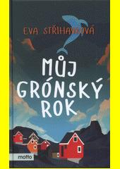 Můj grónský rok  (odkaz v elektronickém katalogu)
