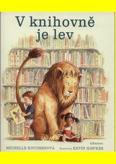 V knihovně je lev  (odkaz v elektronickém katalogu)