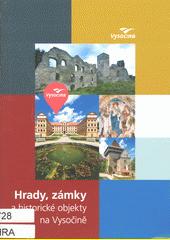 Hrady, zámky a historické objekty na Vysočině (odkaz v elektronickém katalogu)