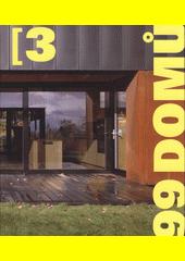 99 domů. 3  (odkaz v elektronickém katalogu)