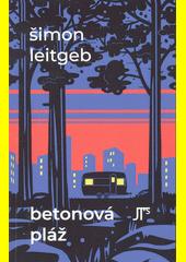 Betonová pláž  (odkaz v elektronickém katalogu)