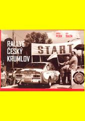 Rallye Český Krumlov  (odkaz v elektronickém katalogu)