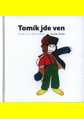 Tomík jde ven  (odkaz v elektronickém katalogu)