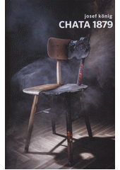 Chata 1879  (odkaz v elektronickém katalogu)