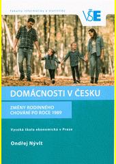 Domácnosti v Česku : změny rodinného chování po roce 1989  (odkaz v elektronickém katalogu)
