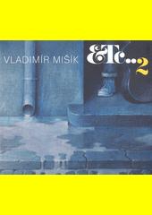ETc.. 2  (odkaz v elektronickém katalogu)