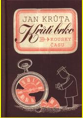Krůtí brko : kousky času  (odkaz v elektronickém katalogu)