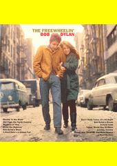 The freewheelin' Bob Dylan (odkaz v elektronickém katalogu)