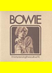 I'm Only Dancing (The Soul Tour 74)  (odkaz v elektronickém katalogu)