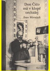 Don Čičo má v klopě orchidej  (odkaz v elektronickém katalogu)