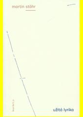 Užitá lyrika  (odkaz v elektronickém katalogu)