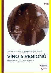 Víno 6 regionů