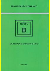 Modul - B : zajišťování obrany státu (odkaz v elektronickém katalogu)
