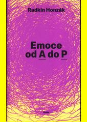 Emoce od A do P  (odkaz v elektronickém katalogu)